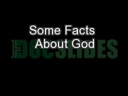 Some Facts About God PowerPoint PPT Presentation