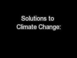 Solutions to Climate Change: