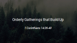 Orderly Gatherings that Build Up PowerPoint PPT Presentation