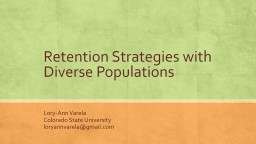Retention Strategies with Diverse Populations