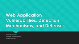 Web Application Vulnerabilities, Detection Mechanisms, and