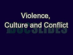 Violence, Culture and Conflict PowerPoint PPT Presentation