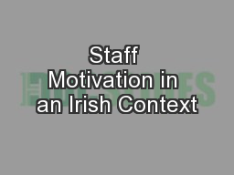 Staff Motivation in an Irish Context