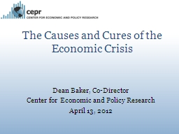 The Causes and Cures of the Economic Crisis