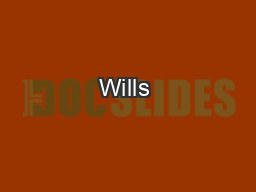 Wills & Probate PowerPoint PPT Presentation
