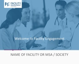 Welcome to Facility Engagement PowerPoint PPT Presentation