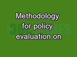 Methodology for policy evaluation on