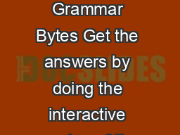 Name Date       This handout accompanies Exercise  of Grammar Bytes Get the answers by doing the interactive version of the exercise at this address htt pchompchomp