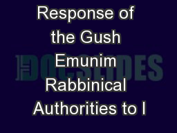 The Response of the Gush Emunim Rabbinical Authorities to I PowerPoint PPT Presentation