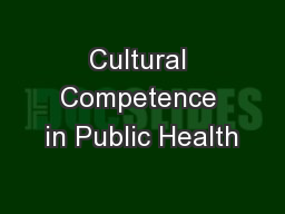 Cultural Competence in Public Health