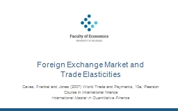 Foreign Exchange Market and                           Trade
