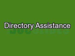 Directory Assistance PowerPoint PPT Presentation