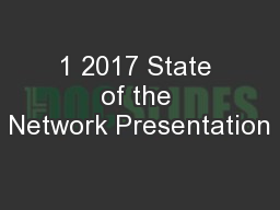 1 2017 State of the Network Presentation
