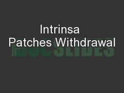 Intrinsa Patches Withdrawal