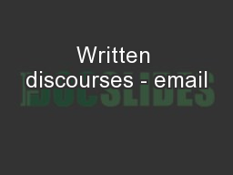 Written discourses - email PowerPoint PPT Presentation