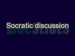 Socratic discussion PowerPoint PPT Presentation
