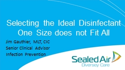 Selecting the Ideal Disinfectant PowerPoint PPT Presentation