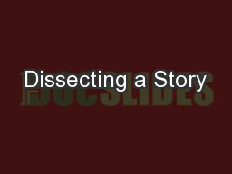 Dissecting a Story PowerPoint PPT Presentation
