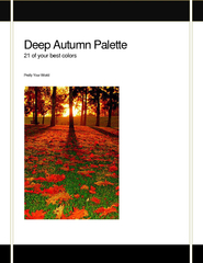 Deep Autumn Palette  of your best colors Pretty Your W PowerPoint PPT Presentation