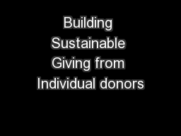 Building Sustainable Giving from Individual donors