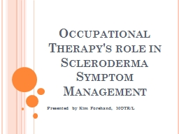 Occupational Therapy's role in Scleroderma Symptom