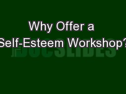 Why Offer a Self-Esteem Workshop?