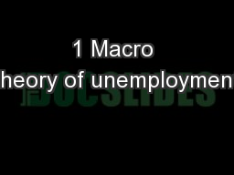 1 Macro theory of unemployment