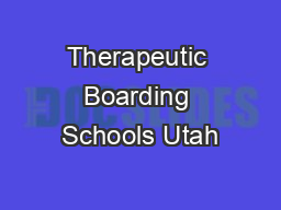 Therapeutic Boarding Schools Utah