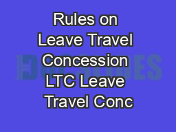 Rules on Leave Travel Concession LTC Leave Travel Conc