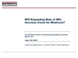 Will Expanding Role of NPs Increase Costs for Medicare?