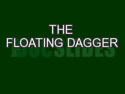 THE FLOATING DAGGER