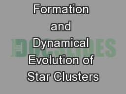 Formation and Dynamical Evolution of Star Clusters