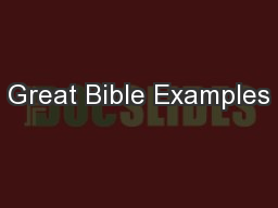 Great Bible Examples