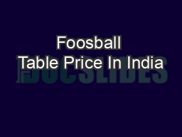 Foosball Table Price In India