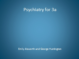 Psychiatry for 3a