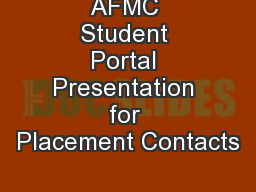 AFMC Student Portal Presentation for Placement Contacts