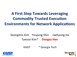 A First Step Towards Leveraging Commodity Trusted Execution
