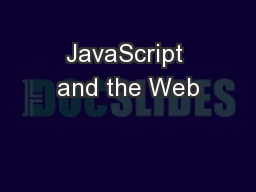 JavaScript and the Web