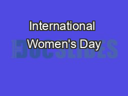 International Women's Day PowerPoint PPT Presentation