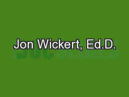 Jon Wickert, Ed.D.