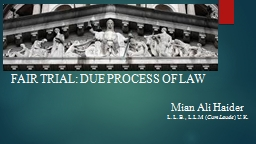 FAIR TRIAL: DUE PROCESS OF LAW PowerPoint PPT Presentation
