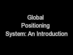 Global Positioning System: An Introduction