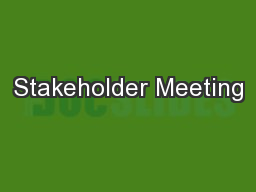 Stakeholder Meeting PowerPoint Presentation, PPT - DocSlides
