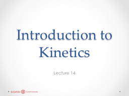 Introduction to Kinetics PowerPoint PPT Presentation