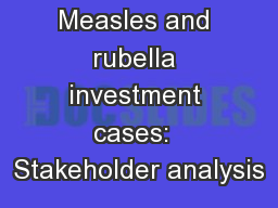 Measles and rubella investment cases:  Stakeholder analysis