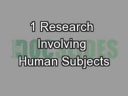 1 Research Involving Human Subjects PowerPoint PPT Presentation