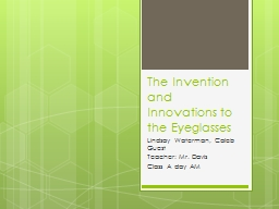 The Invention and Innovations to the Eyeglasses