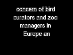 concern of bird curators and zoo managers in Europe an
