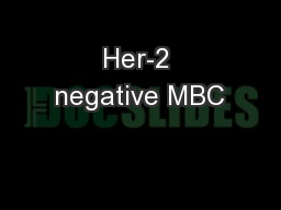 Her-2 negative MBC PowerPoint PPT Presentation