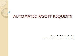 AUTOMATED PAYOFF REQUESTS PowerPoint PPT Presentation
